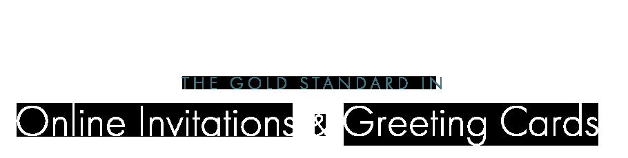 The Gold Standard in Online Invitations & Digital Cards desktop