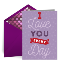 Love You Every Day! card image