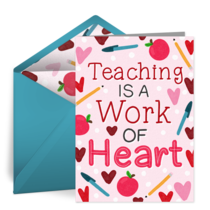 Teaching Is A Work Of Heart card image